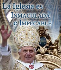 La Iglesia es inmaculada e impecable