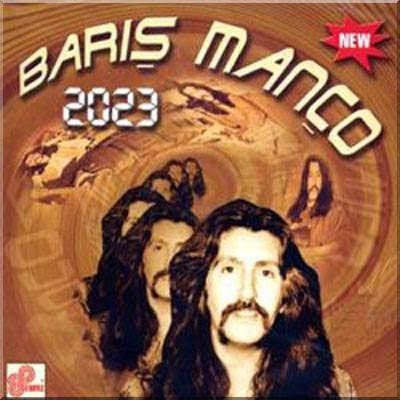 BARIŞ MANÇO - 2023