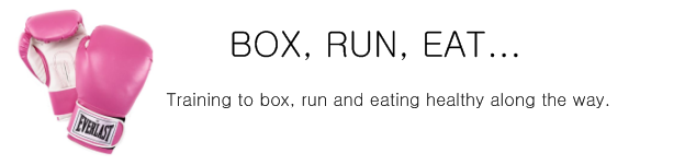 Box, run, eat...