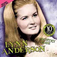 Songs Of Remember Lynn Anderson Rose Garden