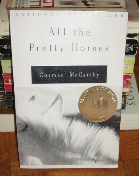 All The Pretty Horses By Carmac Mccarthy Essay On All The Pretty Horses By Cormac Mccarthy  Essay Example Thesis For A Narrative Essay also Proposal Essay Ideas Good Persuasive Essay Topics For High School
