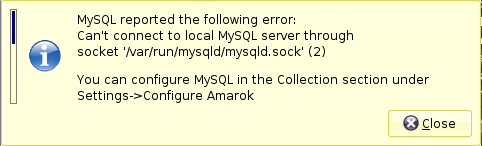 amarok error window - MySQL server not found