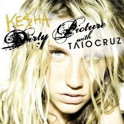 Dirty Pics Of Kesha. KE$HA amp; Taio Cruz: Dirty