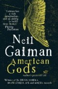 Neil Gaiman, American Gods (Author's preferred text)