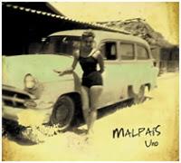 Malpaís, Uno
