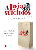 A loja dos suicídios, Jean Teulé