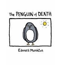 The penguin of death, Edward Monkton