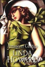 howard - Amanecer contigo, Linda Howard Mini-Linda+Howard+-+Amanecer+Contigo