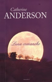 catherine anderson - Luna comanche - Serie Comanche 01, Catherine  Anderson (rom) Catherine+Anderson+-+Serie+Comanche+01+-+Luna+Comanche