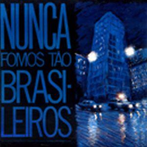 Plebe Rude  Nunca Fomos Tão Brasileiros (1987)