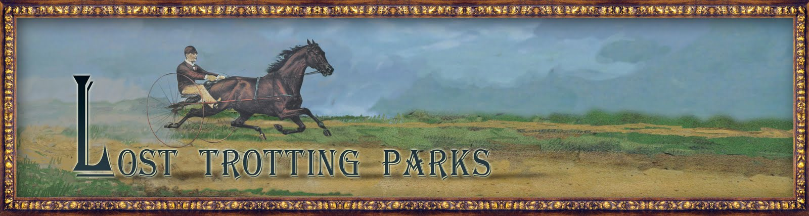 The Lost Trotting Parks Heritage Center  --  Featuring Nelson 4209