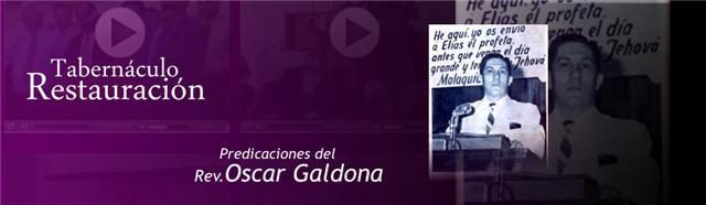 Predicaciones del Rev. Oscar Galdona