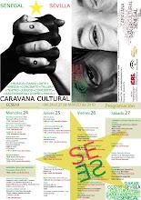 Caravana Cultural Senegalesa. Sevilla del 24 al 27 de Marzo 2010