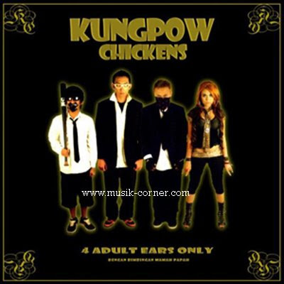 Kungpow Chickens - Full Album : 4 Adult Ears Only