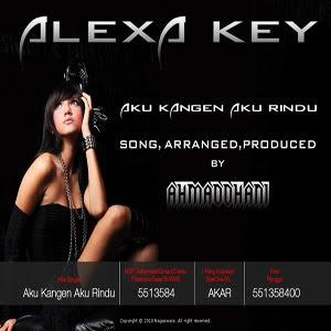 Alexa Key – Aku Kangen Aku Rindu