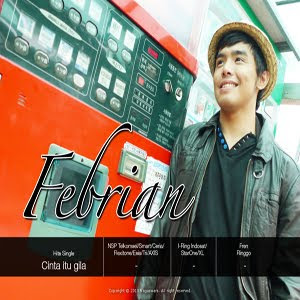 Febrian - Cinta Itu Gila