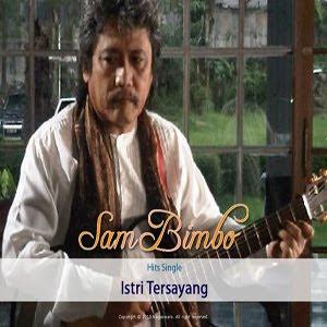 Download lagu mp3 gratis Sam Bimbo – Istri Tersayang . Gunakan Nada ...