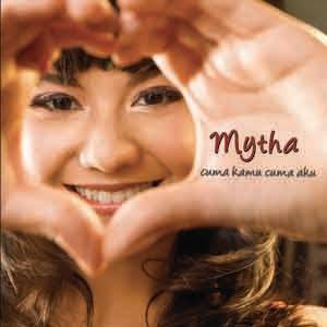 Mytha - Cuma Kamu Cuma Aku (Full Album 2010)
