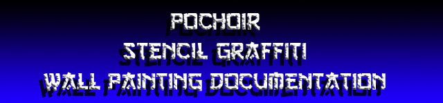 Pochoir Stencil Graffiti Wall Painting Documentation