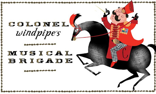 Colonel Windpipe's Musical Brigade