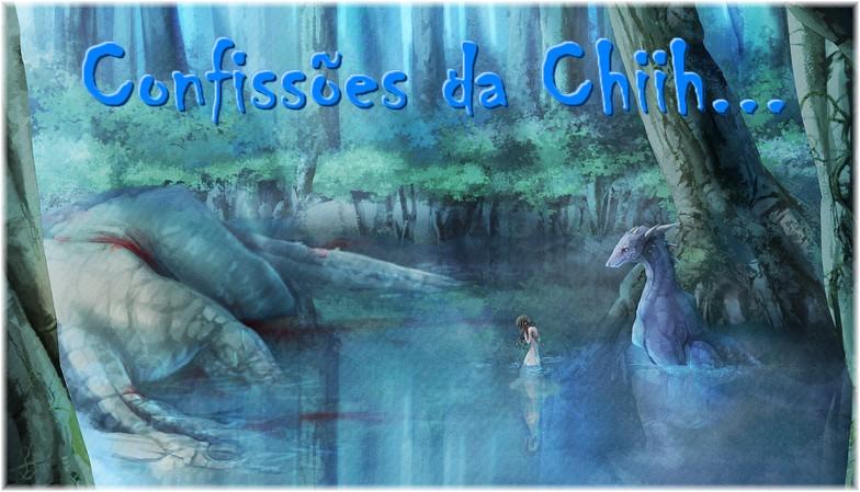 Confissões da Chiih