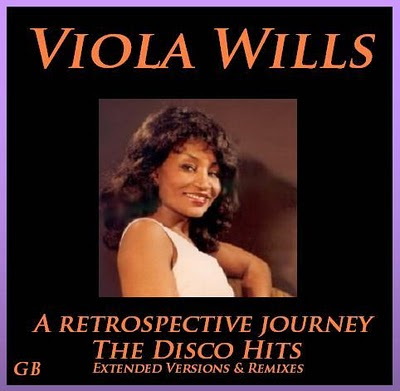 VIOLA WILLIS - A RETROSPECTIVE JOURNEY - THE DISCO HITS