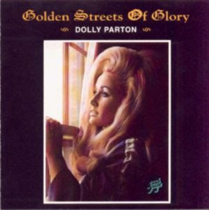 Cover Album of Dolly Parton - Golden Streets Of Glory (1971)