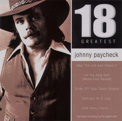 Johnny Paycheck - 18 Greatest Hits