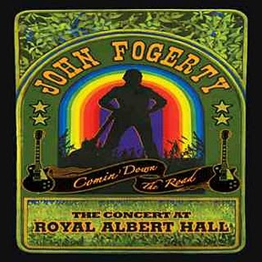 John Fogerty – Comin' Down the Road – The Concert at Royal Albert Hall (2009)