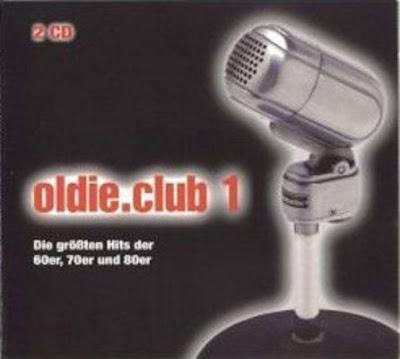 Oldie.Club 1 - Die groten Hits der 60er, 70er und 80er (2009)