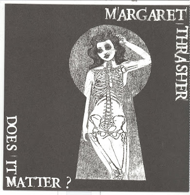 Margaret Thrasher - Does It Matter?
