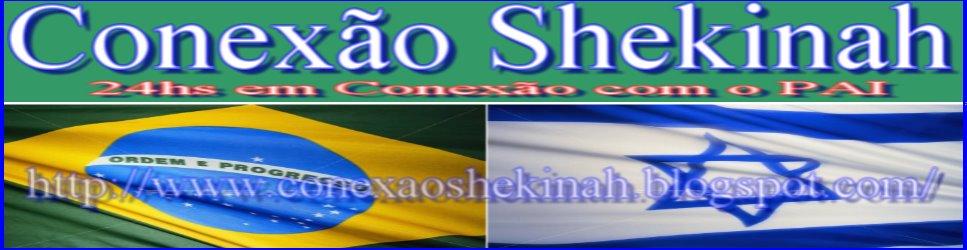 www.conexaoshekinah.blogspot.com