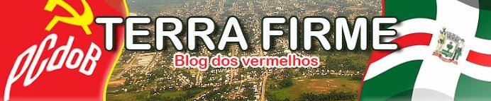 """...::::: TERRA FIRME ::::...  """"O blog dos Vermelhos"""""""