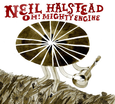 Neil Halstead - Oh Mighty Engine