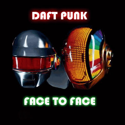 daft punk, face to face