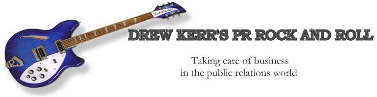 Drew Kerr's PR ROCK AND ROLL