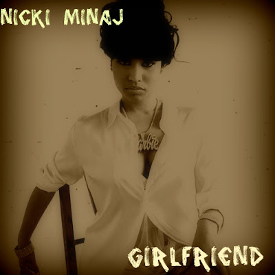 Nicki Minaj - Girlfriend (FanMade Single Cover)