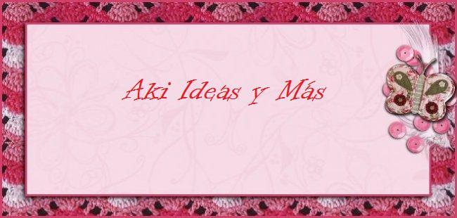 Aki Ideas.