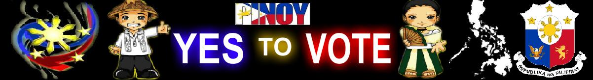 PINOY YES TO VOTE!