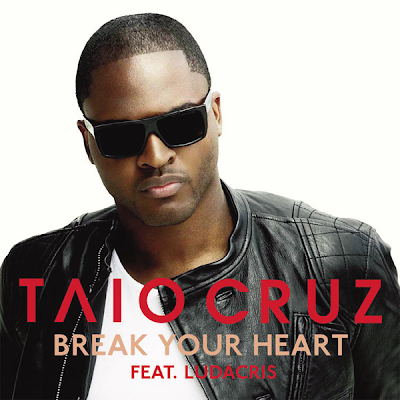 Taio Cruz and Ludacris Break Your Heart