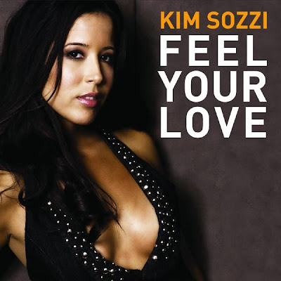 Kim Sozzi - Feel Your Love