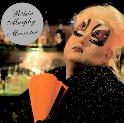 Roisin Murphy - Movie Star