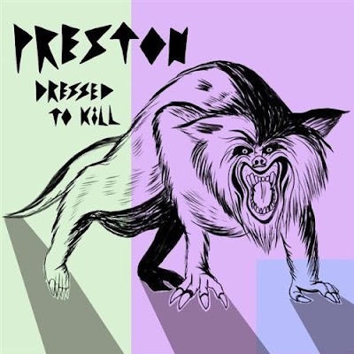 Preston - Dressed To Kill