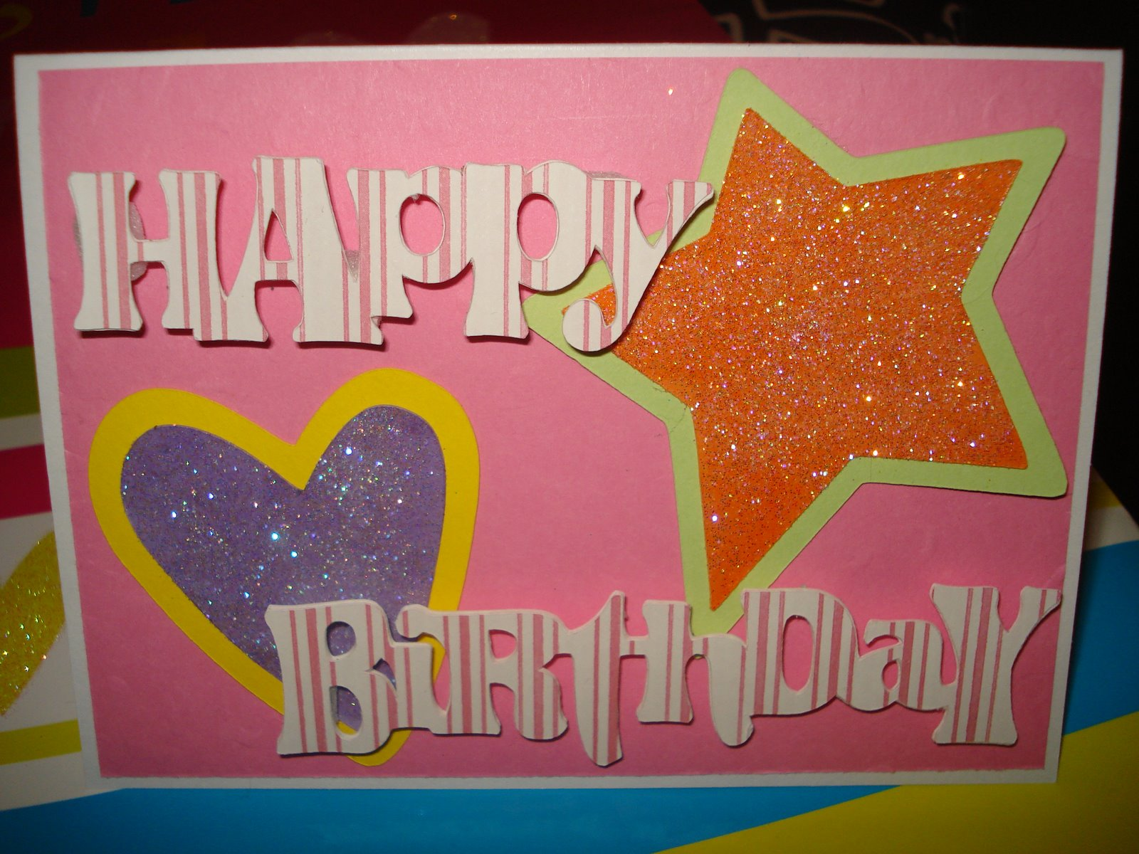 Here Is Just A Simple Birthday Card I Made For 7 Year Old Girl Had Gift Bag That Bought Her The Big Stars And Hearts