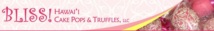 BLISS! Hawai`i Cake Pops & Truffles, LLC