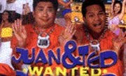 Wanted Juan & Ted