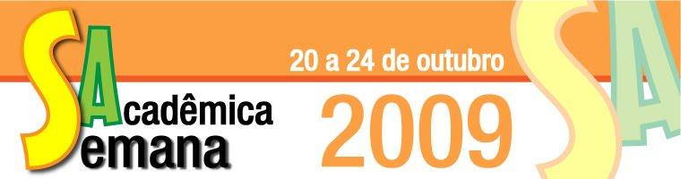 Semana Acadêmica 2009
