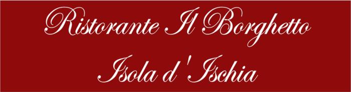Ristorante Il Borghetto Ischia