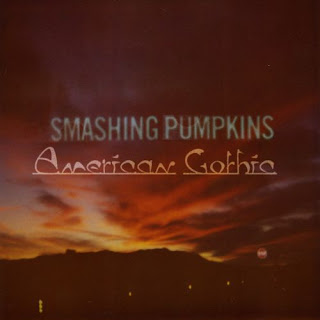 The Smashing Pumpkins - American Gothic EP