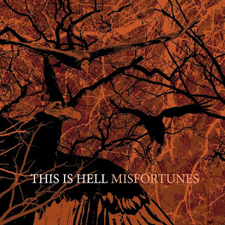 This Is Hell - Misfortunes